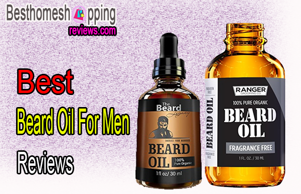 Best Beard Oil For Men Reviews
