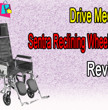 Drive Medical Sentra Reclining Wheelchair Review